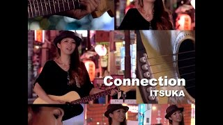 "Connection by ITSUKA (from the film ""Love In Tokyo"")"