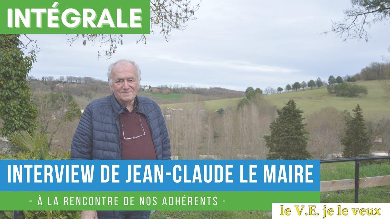 Interview de Jean-Claude Le Maire : fondateur du blog le V.E je le veux