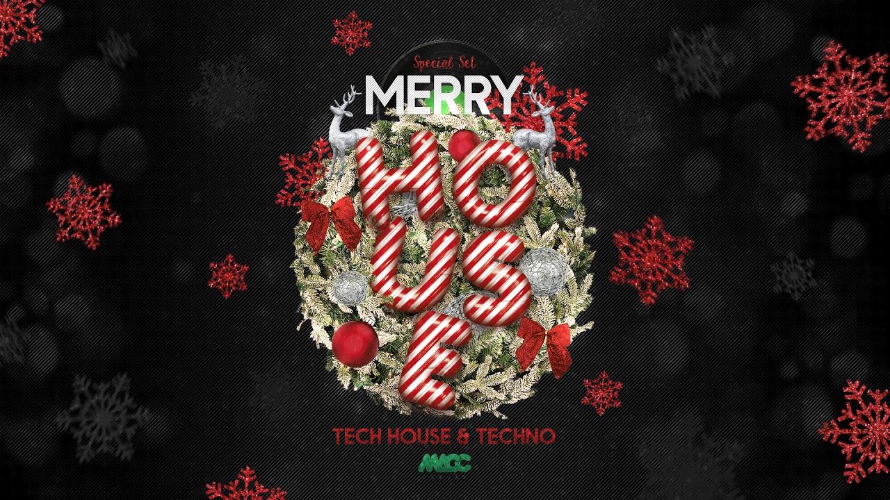 Merry House Yearmix Christmas WADE, DI CHIARA BROTHERS, JOSH BUTLER, AMMO AVENUE, CLOONEE | DJ MACC