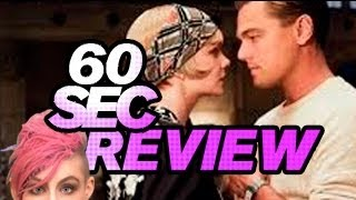 The Great Gatsby Movie Review - (NOT) 60 Second Review