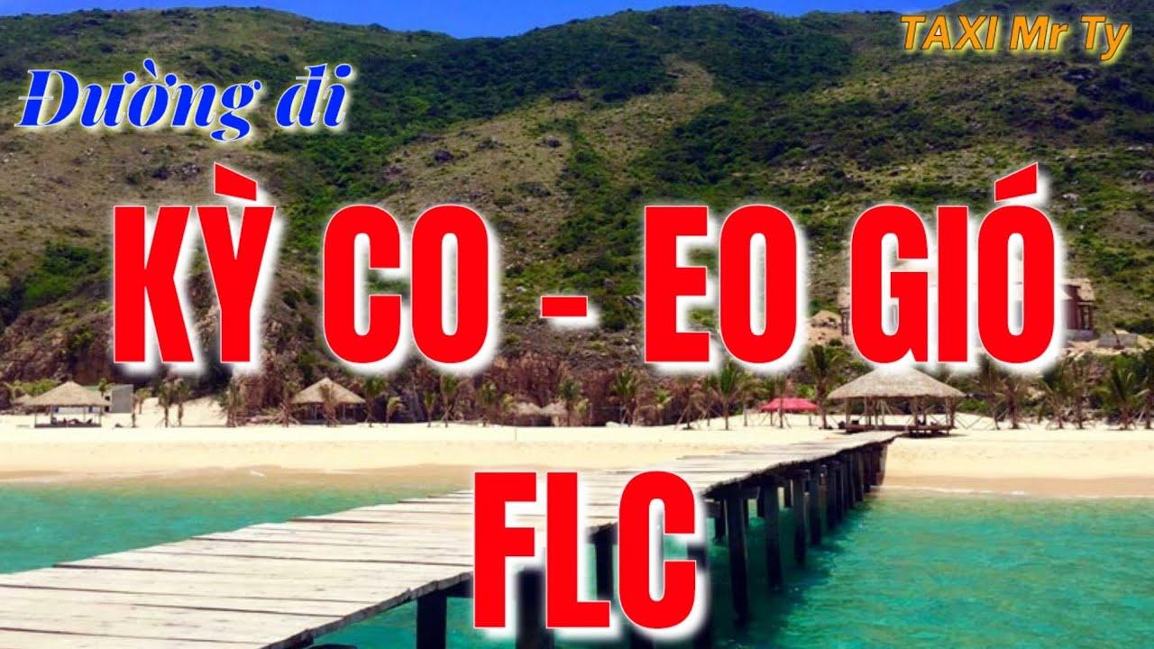 Eo Gió – Đường đi Kỳ CO, EO Gió – Địa điểm du lịch Quy Nhơn