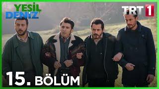 """15. Bölüm """"Cambaz Muammer'in Tayı"""" / Yeşil Deniz (1080p)"""