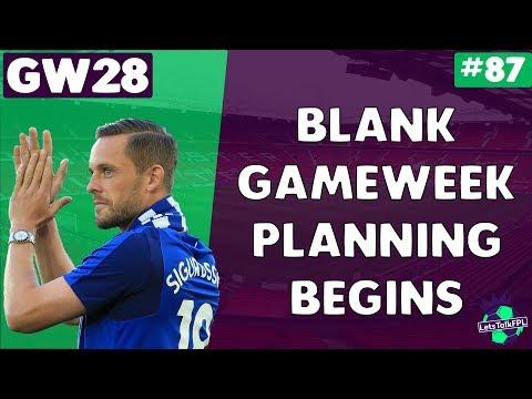 BLANK GAMEWEEK PLANNING BEGINS | Gameweek 28 | Let's Talk Fantasy Premier League 2017/18 #87