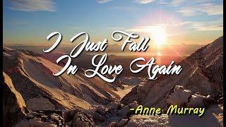 I Just Fall In Love Again - Anne Murray (KARAOKE VERSION)
