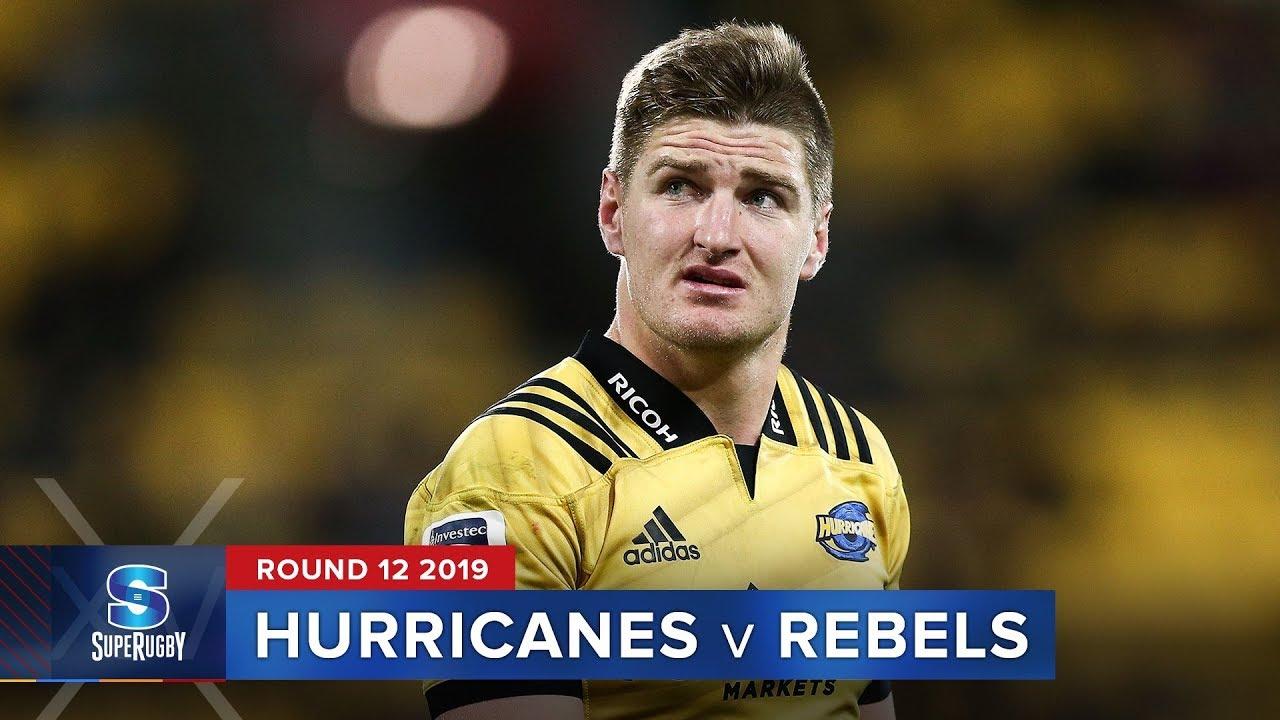 Hurricanes v Rebels | Super Rugby 2019 Rd 12 Highlights