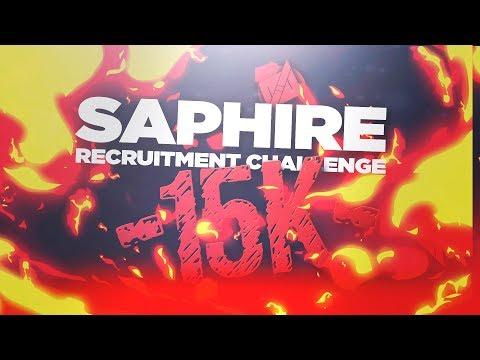 Saphire - 15,000 Subscriber Recruitment Challenge!