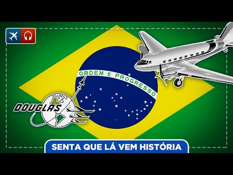 A história dos aviões da Douglas no Brasil EP #529