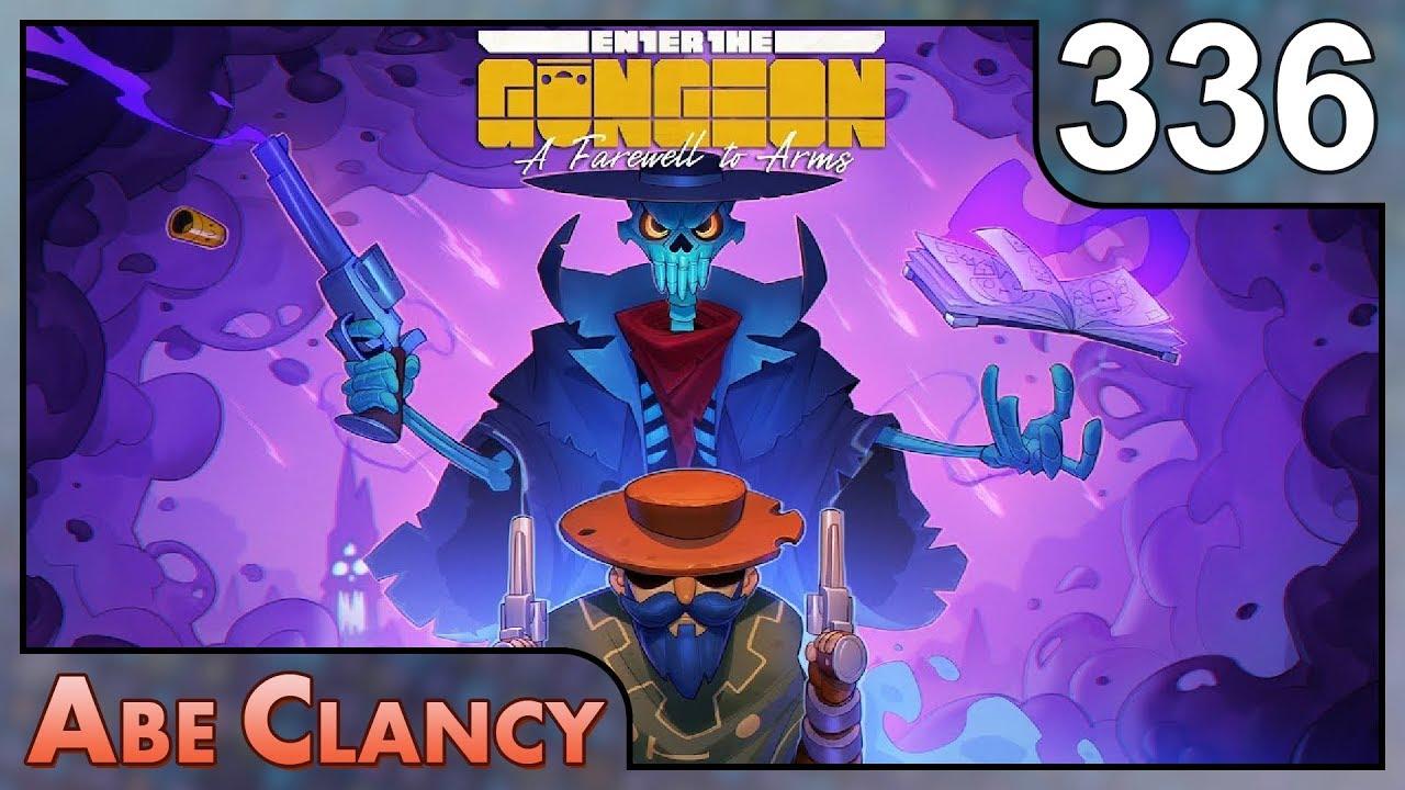 AbeClancy Plays: Enter the Gungeon - 336 - Unfinished Run ...