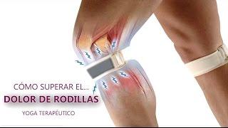 Dolor de Rodillas. Curso de Yoga Terapéutico para los Dolores de Rodilla