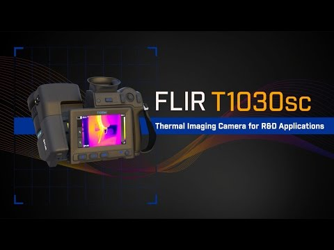 Introducing the FLIR T1030sc Infrared Camera for Research & Development