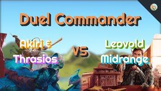 Akiri & Thrasios vs. Leovold, Emissary of Trest [Duel Commander]