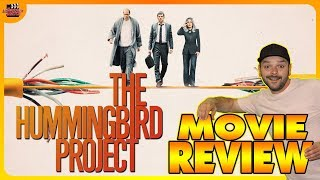 The Hummingbird Project (2019) Movie Review