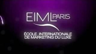 EIML Paris | Teaser de l'Ecole Internationale de Marketing du Luxe de Paris