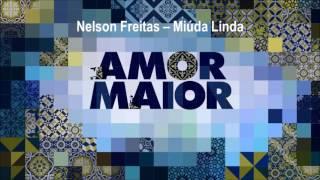 Nelson Freitas - Miúda Linda | Amor Maior (Apenas PC)