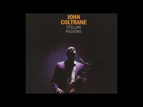 John Coltrane - Stellar Regions (1967) [Full Album]