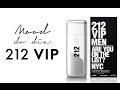 212 VIP for men, Carolina Herrera