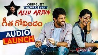Geetha Govindam Movie Audio Launch || Allu Arjun, Vijay Deverakonda, Rashmika Mandanna || 2018