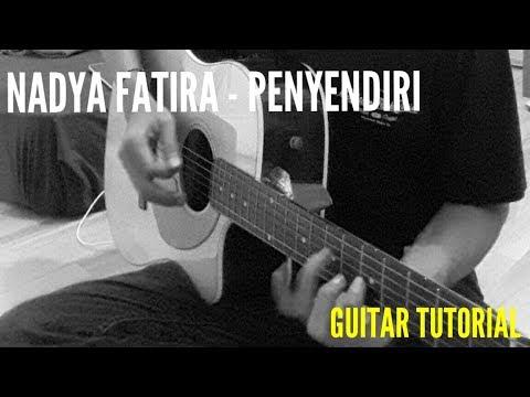 Nadya Fatira - Penyendiri ( Tutorial )