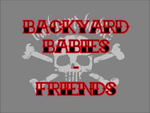 BACKYARD BABIES - Friends