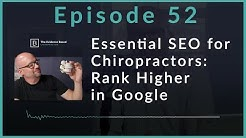 Chiropractic SEO: How to Immediately Rank Higher in Google