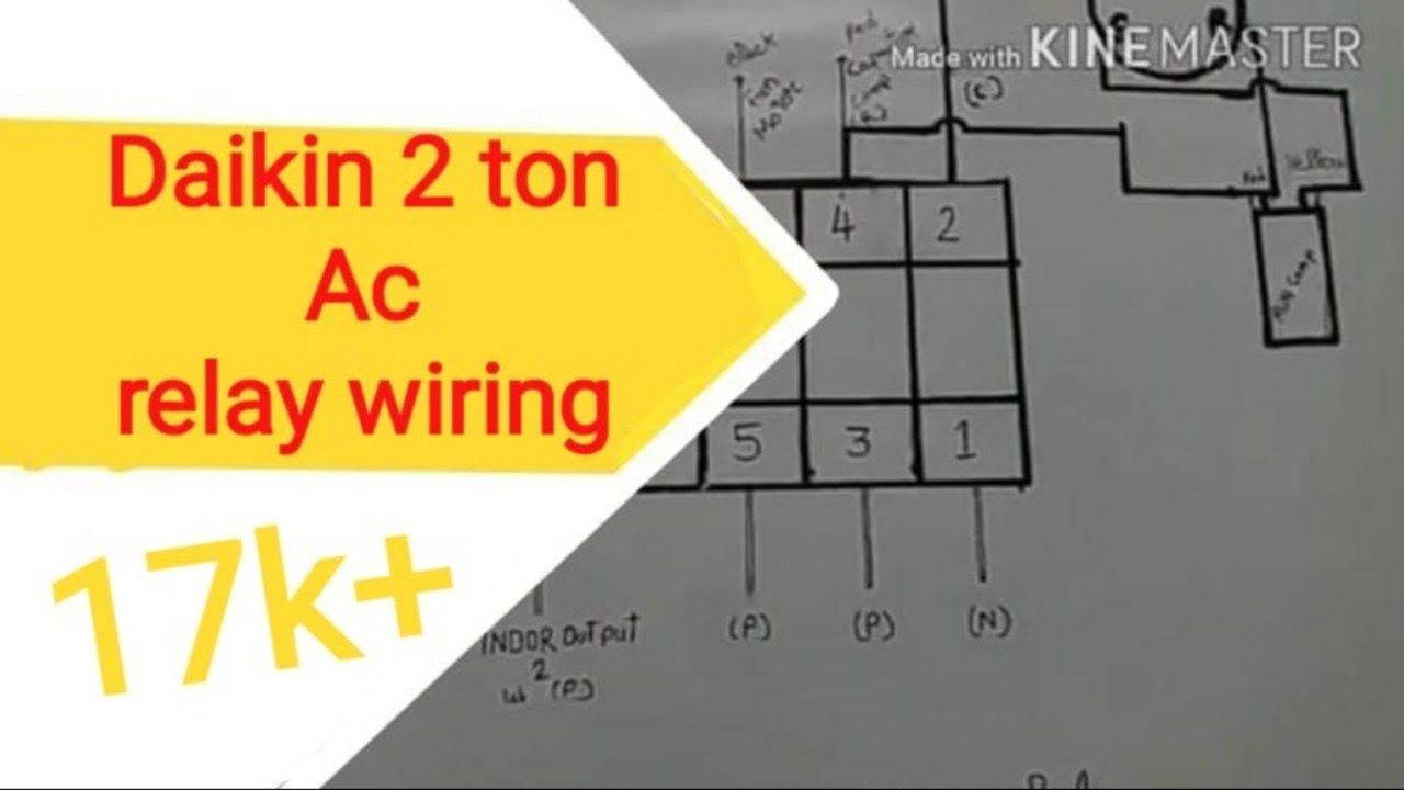 5 Ton Wiring Diagram Daikin 2 Ac Relay Youtube