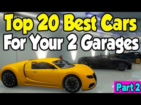 "GTA 5 Online - ""TOP 20 CARS"" FOR MY 2 GARAGES! (Part 2) [GTA V High Life DLC]"