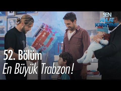 En büyük Trabzon!