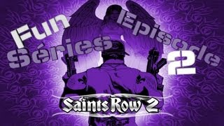 Fun Séries | Saints Row 2 (Episode 2) PC