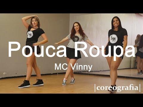 Pouca Roupa - MC Vinny | Coreografia Free Dance | #boradançar