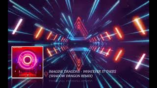 Imagine Dragons - Whatever it Takes (Shadow Dragon Remix) [GarageBand iOS Drum & Bass]