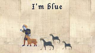 I'm blue -  medieval style