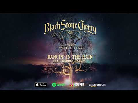 Black Stone Cherry - Dancin' In The Rain - Family Tree (Official Audio)