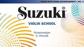 Suzuki Violin 3 - Humoresque. A. Dvorák [Score Video]
