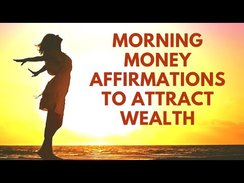 Morning MONEY Affirmations to Attract WEALTH & ABUNDANCE