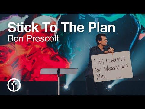 Stick To The Plan   Pastor Ben Prescott