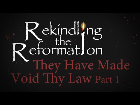 933 - They Have Made Void Thy Law Part I / Rekindling the Reformation - Walter Veith
