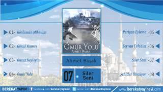 Ahmet Başak - Siler Seni
