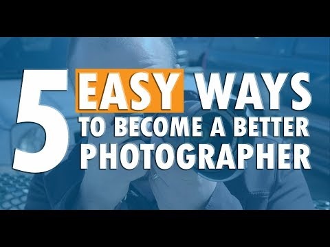 📸 5 EASY WAYS to become a BETTER PHOTOGRAPHER 📸 (4K)