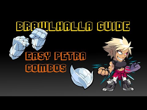 Brawlhalla Guide | Easy Petra combos