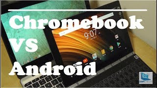 Chromebooks VS. Android Tablets: Closer Comparison
