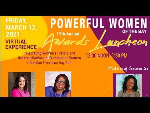 Oakland News: 12th Annual Powerful Women Of The Bay Awards Luncheon - PowerfulWomenOfTheBay.com