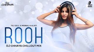 Rooh Remix DJ Chhaya Mp3 Song Download