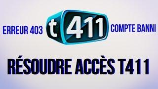 T411 - Résoudre Erreur 403 + comptes bannis (Très Facilement) ~Proxy