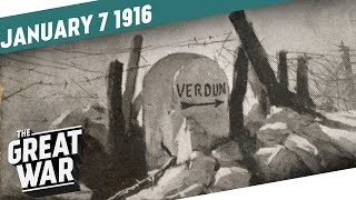 Prelude to Verdun And The Road To the Somme  I THE GREAT WAR - Week 76