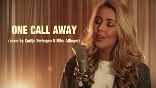 Video One Call Away - Charlie Puth (cover by Karlijn Verhagen & Mike Attinger) download MP3, 3GP, MP4, WEBM, AVI, FLV Oktober 2017