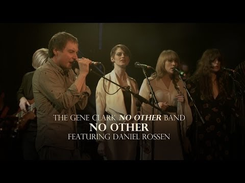 """The Gene Clark No Other Band - """"No Other"""" Ft. Daniel Rossen"""