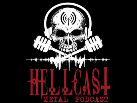HELLCAST | Metal Podcast EPISODE #37 - Another one takes it up the..........