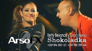 Betty Beyonce & Cecko Kristali - Shokoladka |OFFICIAL MUSIC CLIP|
