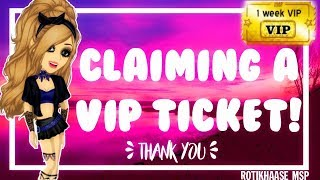 Claiming A VIP Ticket MSP ♥
