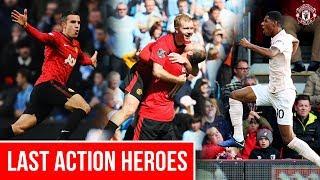 Last Action Heroes | United's Double Injury Time Heroes | Scholes, Van Persie & Rashford